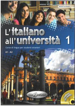 L'ITALIANO ALL UNIVERSITA 1 (+CD)
