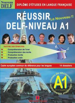 REUSSIR DELF NIVEAU A1 +CORRIGES