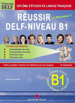 REUSSIR DELF NIVEAU B1 +CORRIGES
