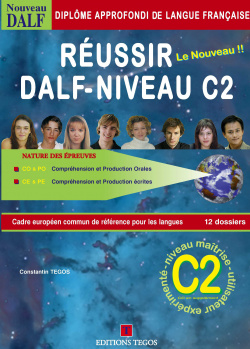 REUSSIR DALF NIVEAU C2 +CORRIGES