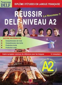 REUSSIR DELF NIVEAU A2 +CORRIGES