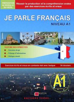 JE PARLE FRANÇAIS NIVEAU A1 +CORRIGES