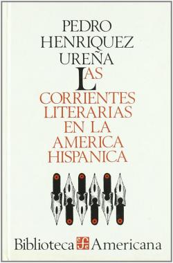 Las corrientes literarias en la América hispánica