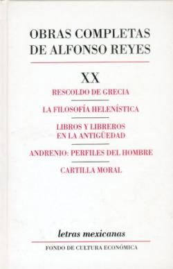 Obras completas, XX : Rescoldo de Grecia, La filosofía helenística, Libros y libreros en la Antigüed