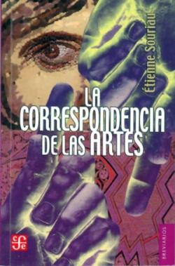 La correspondencia de las artes : elementos de estética comparada
