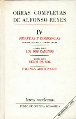 Obras completas, IV : Simpatías y diferencias, Los dos caminos, Reloj de sol, Páginas adicionales