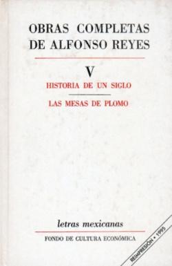 Obras completas, V : Historia de un siglo, Las mesas de plomo