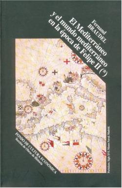 El Mediterráneo y el mundo mediterráneo en la época de Felipe II, I