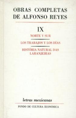Obras completas, IX : Norte y Sur, Los trabajos y los días, Historia natural das Laranjeiras