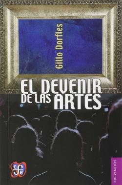 El devenir de las artes
