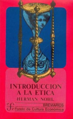 Introducción a la ética : las experiencias éticas fundamentales