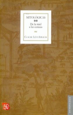 Mitologicas, ii: de la miel a las cenizas