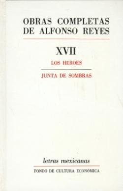 Obras completas, XVII : Los héroes, Junta de sombras