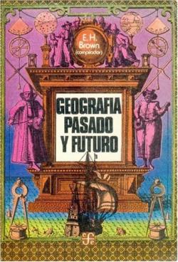Geografía : pasado y futuro
