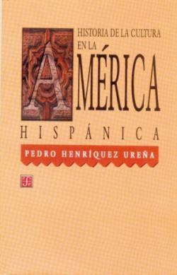 Historia de la cultura en la América hispánica