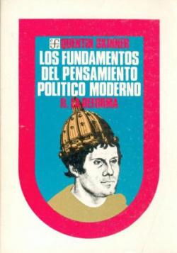 Los fundamentos del pensamiento político moderno, II : La Reforma