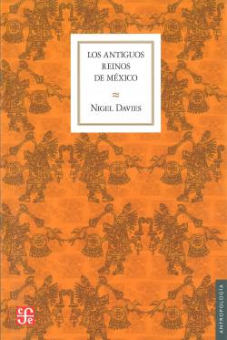 Los antiguos reinos de México
