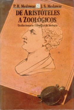 De Aristóteles a zoológicos : un diccionario filosófico de biología