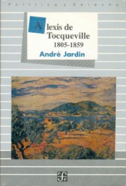 Alexis de Tocqueville, 1805-1859