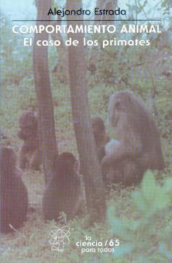 Comportamiento animal : el caso de los primates