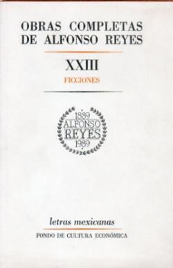 Obras completas, XXIII : Ficciones