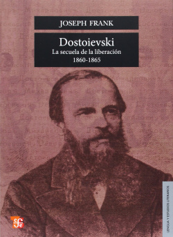 Dostoievski : La secuela de la liberación, 1860-1865
