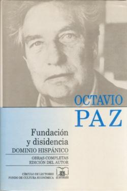 Obras completas, 3 : Fundación y disidencia : dominio hispánico