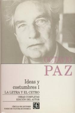 Obras completas, 9 : Ideas y costumbres, I : La letra y el cetro