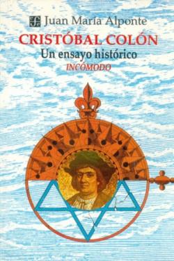 Cristóbal Colón : un ensayo histórico incómodo