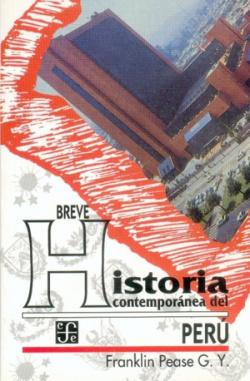 Breve historia contemporánea del Perú