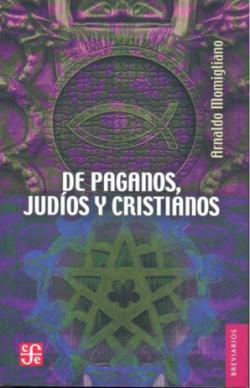De paganos, judíos y cristianos