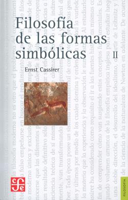 Filosofía de las formas simbólicas, II : el pensamiento mítico