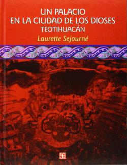 Un palacio en la ciudad de los dioses (Teotihuacán)