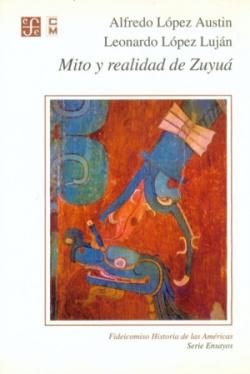 Mito y realidad de Zuyuá : Serpiente Emplumada y las transformaciones mesoamericanas del clásico al