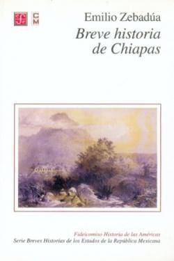 Breve historia de Chiapas