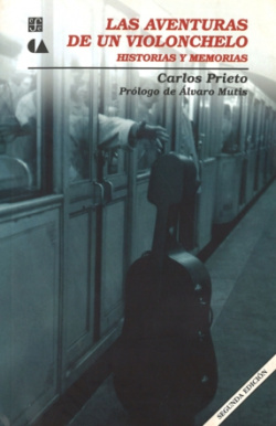 Aventuras de un violonchelo: historias y memorias