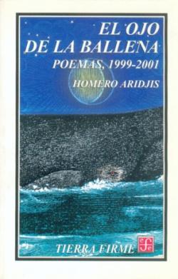 El ojo de la ballena : Poemas, 1999-2001
