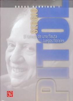Obras reunidas, I : El tañido de una flauta : Juegos florales