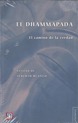 El Dhammapada : El camino de la verdad