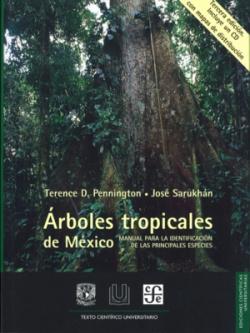 Arboles tropicales de México : Manual para la identificación de las principales especies