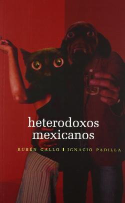 Heterodoxos mexicanos : Una antología dialogada