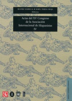Actas del XV Congreso de la Asociación Internacional de Hispanistas : Las dos orillas, celebrado en