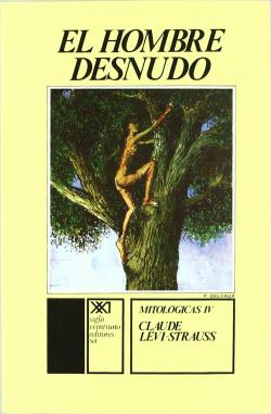 Mitologicas 4. El hombre desnudo