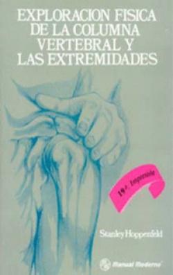 EXPLORACIÓN FÍSICA DE LA COLUMNA VERTEBRAL Y LAS EXTREMIDADES