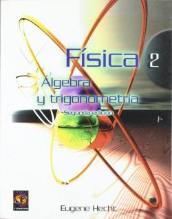 (2º ED.) 2. FISICA. ALGEBRA Y TRIGONOMETRIA