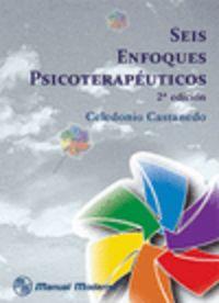 Seis enfoques psicoterapéuticos