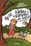 A LEBRE E O RAMINHO DE SALSA