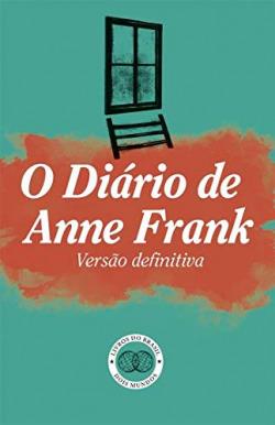 O Diario de Anne Frank Versao definitiva - Colecao Dois Mundos