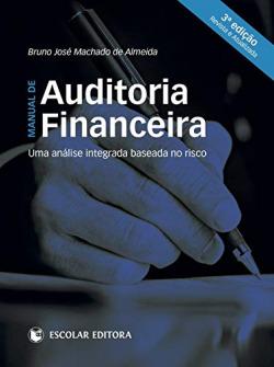 Manual de Auditoria Financeira - 3ª Edição