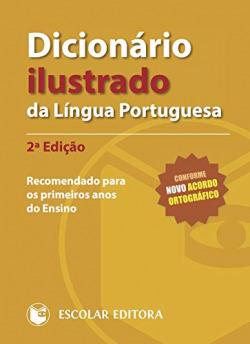 Dicionário Ilustrado da Língua Portuguesa - 2ª Edição